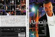 Título Original: Alexandre Pires Em CasaAo Vivo Em Uberlândia [2008]