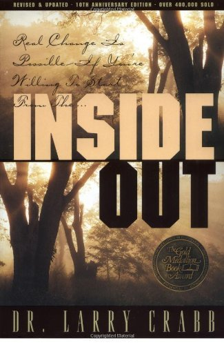 inside out by larry crabb a book review essay Inside out [larry crabb] on amazoncom  author interviews, book reviews,  editors picks, and more  this item:inside out by larry crabb paperback $1371.