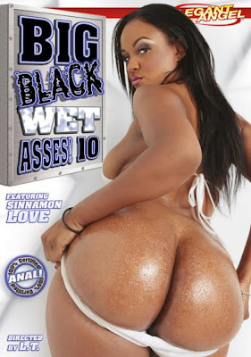 Big Black Wet Asses #10 by Elegant Angel These voluptuous porn stars are ...