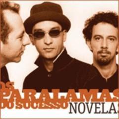 os+paralamas+do+sucesso+novelas Os Paralamas do Sucesso Novelas