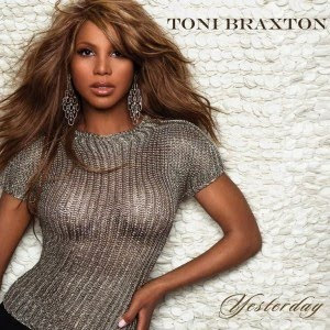 Toni Braxton Yesterday Official Single Cover 300x300 Toni Braxton Yesterday remixes