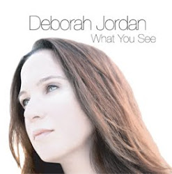 "Deborah Jordan ""What You See"""