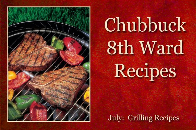 Chubbuck 8th Ward Recipes