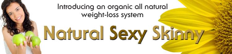Natural Sexy Skinny