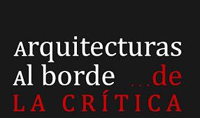 arquitecturas al borde... de la crítica