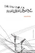 Graduado em marginalidade - 2ª ed.