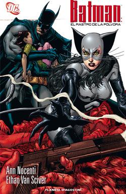 BATMAN: EL RASTRO DE LA PÓLVORA - Ann Nocenti - Ethan van Sciver