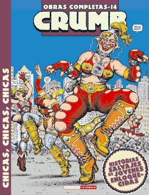 Robert Crumb - Chicas, chicas, chicas - Obras completas 14