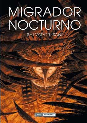 Migrador Nocturno - Salvador Sanz