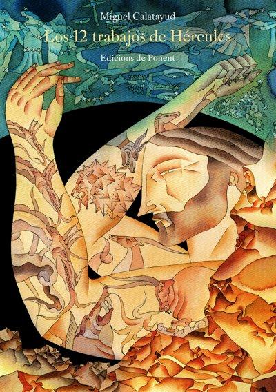 Los doce trabajos de Hércules - Miguel Calatayud