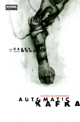 Automatic Kafka - Joe Casey - Ashley Wood