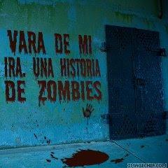 Vara de mi ira. Una historia de zombies
