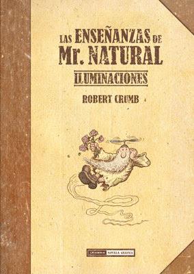 Las enseñanzas de Mr. Natural: Iluminaciones, de Robert Crumb