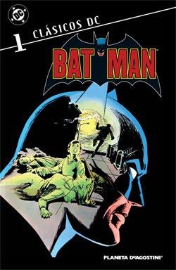 Clásicos DC: Batman 1, de Walter Simonson, Steve Englehart, Marshall Rogers, Terry Austin