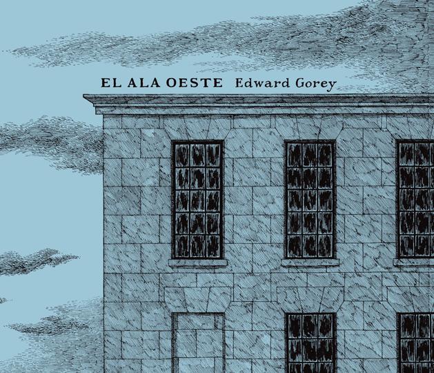 El ala oeste - Edward Gorey
