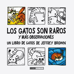 Los gatos son raros - Jeffrey Brown