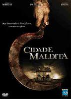 Baixar Filme Cidade Maldita - Dual Audio - DVDRip (2009)