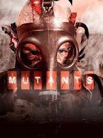Baixar Filme Mutantes Medo e Verdade - DVDRip Xvid Dual Audio (2008)
