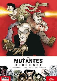 Los Mutantes Bukowski