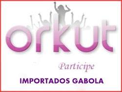 ACOMPANHE NO ORKUT!!!
