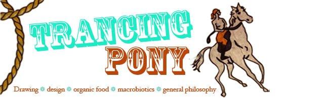 trancing pony