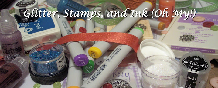 Glitter, Stamps, and Ink (Oh My...)