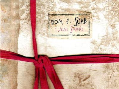 Dom F. Scab - Twelve Stories