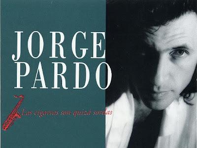 Jorge Pardo - Las Cigarras Son Quizá Sordas