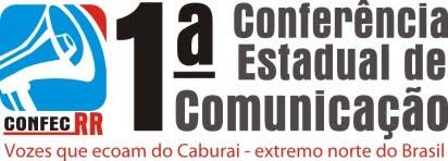 1ª Conferência Estadual de Comunicação - Roraima 2