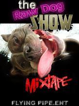 THE RAW DOG SHOW