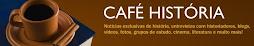 MINHA PÁGINA NO CAFÉ HISTÓRIA