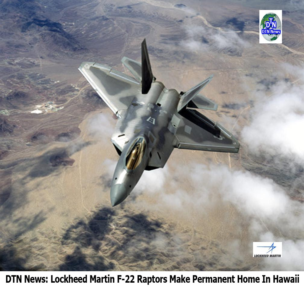 DEFENSE NEWS: DTN News: Lockheed Martin F-22 Raptors Make ...
