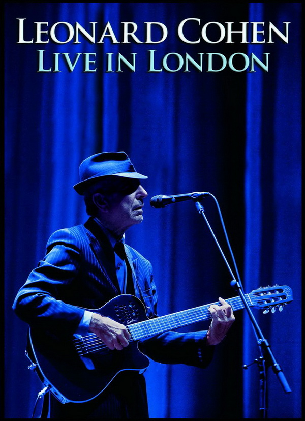 Leonard Cohen - Live London 2009 ... 120 minutos