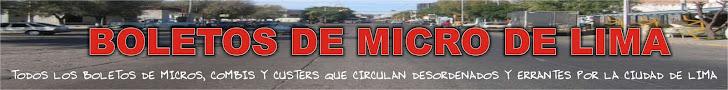 BOLETOS DE MICRO DE LIMA