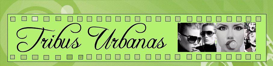 'Tribus Urbanas'