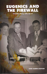 Eugenics & the Firewall: Canada's Nasty Little Secret (J. Gordon Shillingford Publishing Inc.)