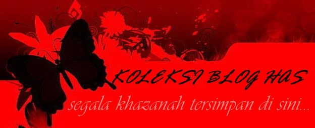 KOLEKSI BLOG HAS