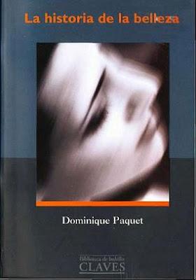 La Historia de la Belleza de  Dominique Paquet