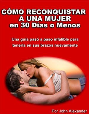 http://4.bp.blogspot.com/_w8XuMV4WvsA/Sz-TRTr1jvI/AAAAAAAAFSU/bZZyRXlTvNY/s400/como-reconquistar-a-un-mujer-en-30-dias.jpg