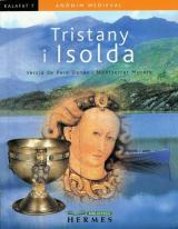 ANÒNIM, Tristany i Isolda, Castellnou Edicions, 2006.