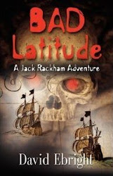 BAD LATITUDE A Jack Rackham Adventure