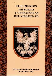 Documentos historias y genealogías del Virreinato
