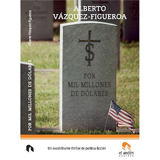 por mil millones de dólares - Alberto Vázquez-Figueroa
