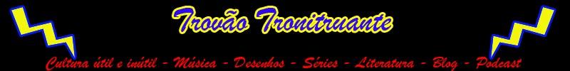 Trovão Tronitruante