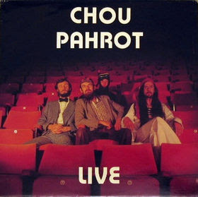 Chou Pahrot Live