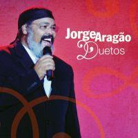 Jorge Arag�o  - Duetos (2009)