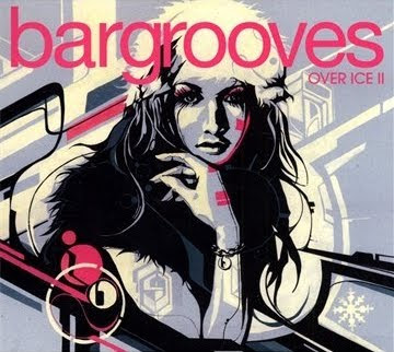 Bargrooves Over Ice 2 Compiled By Andy Daniell (2010)