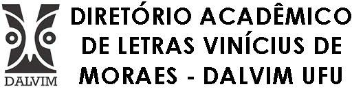Diretório Acadêmico de Letras Vinícius de Moraes - Dalvim UFU