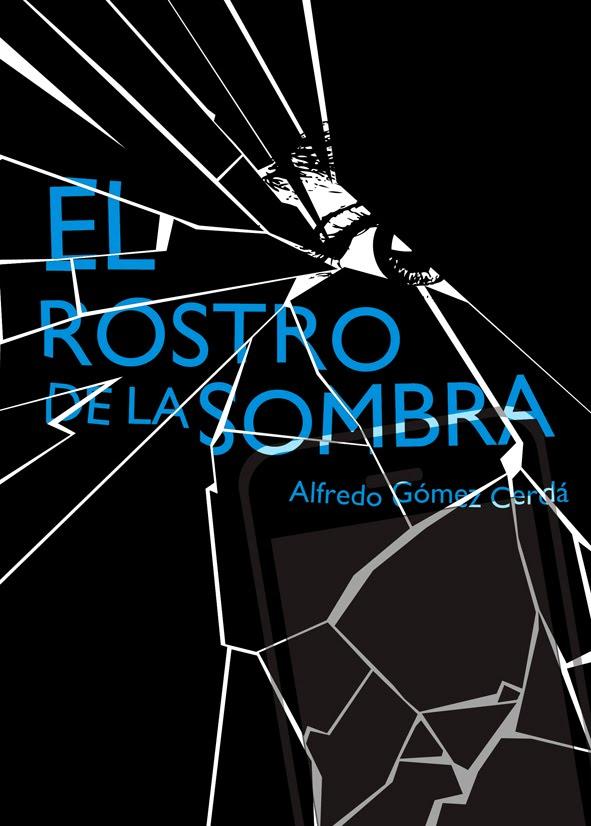 El Rostro de la Sombra por Alfredo Gomez Cerda