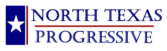 North Texas Progressive Newsletter